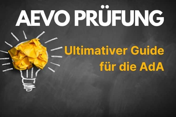 AEVO Prüfung Ultimativer Guide für die Ada