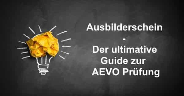 Ausbilderschein AEVO Prüfung